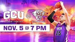GCU Men's Basketball vs Davenport November 5, 2019
