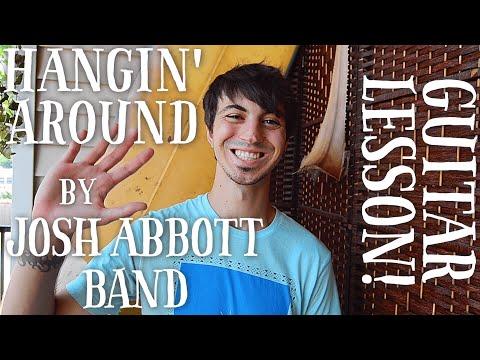 Hangin' Around by Josh Abbott Band Guitar Lesson // Super Fun To Play!!