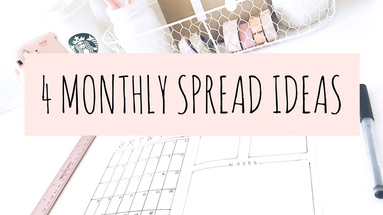 BULLET JOURNAL IDEAS: 4 MONTHLY SPREADS / LAYOUTS - YouTube