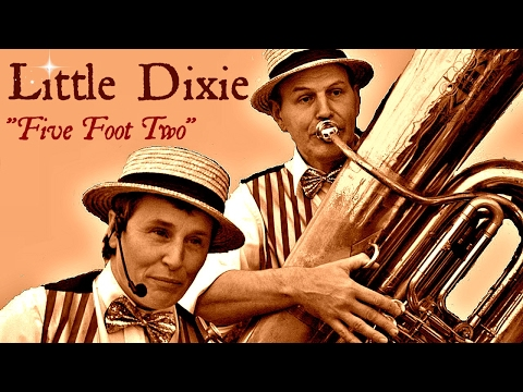 "Five Foot Two By ""Little Dixie"""