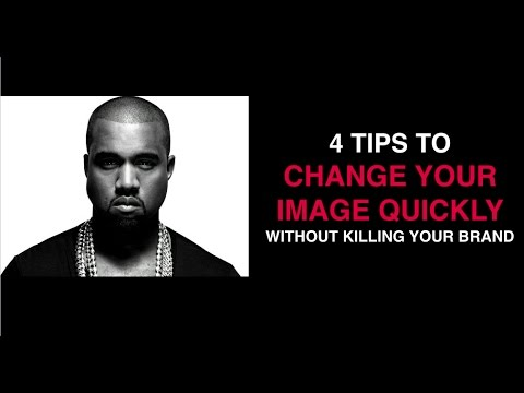 How to CHANGE YOUR IMAGE quickly w/o killing your brand