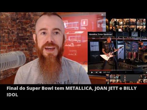 METALLICA, JOAN JETT e BILLY IDOL na final do SUPER BOWL nos EUA