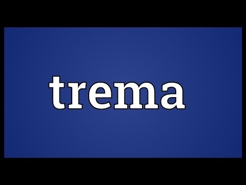 Trema Meaning