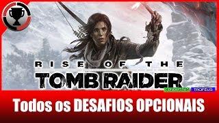Rise of the Tomb Raider - Desafio: Opinião diferente