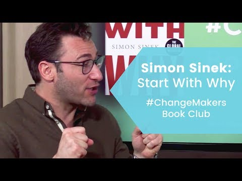 Simon Sinek Interview: How to Find Joy in Work and Be a Great Leader  l Changemakers Book Club