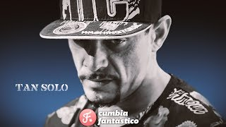 Tito y La Liga - Tan solo │ LETRA 2019