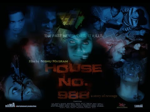 HOUSE#988 a story of revenge(film by Nishu Masram).