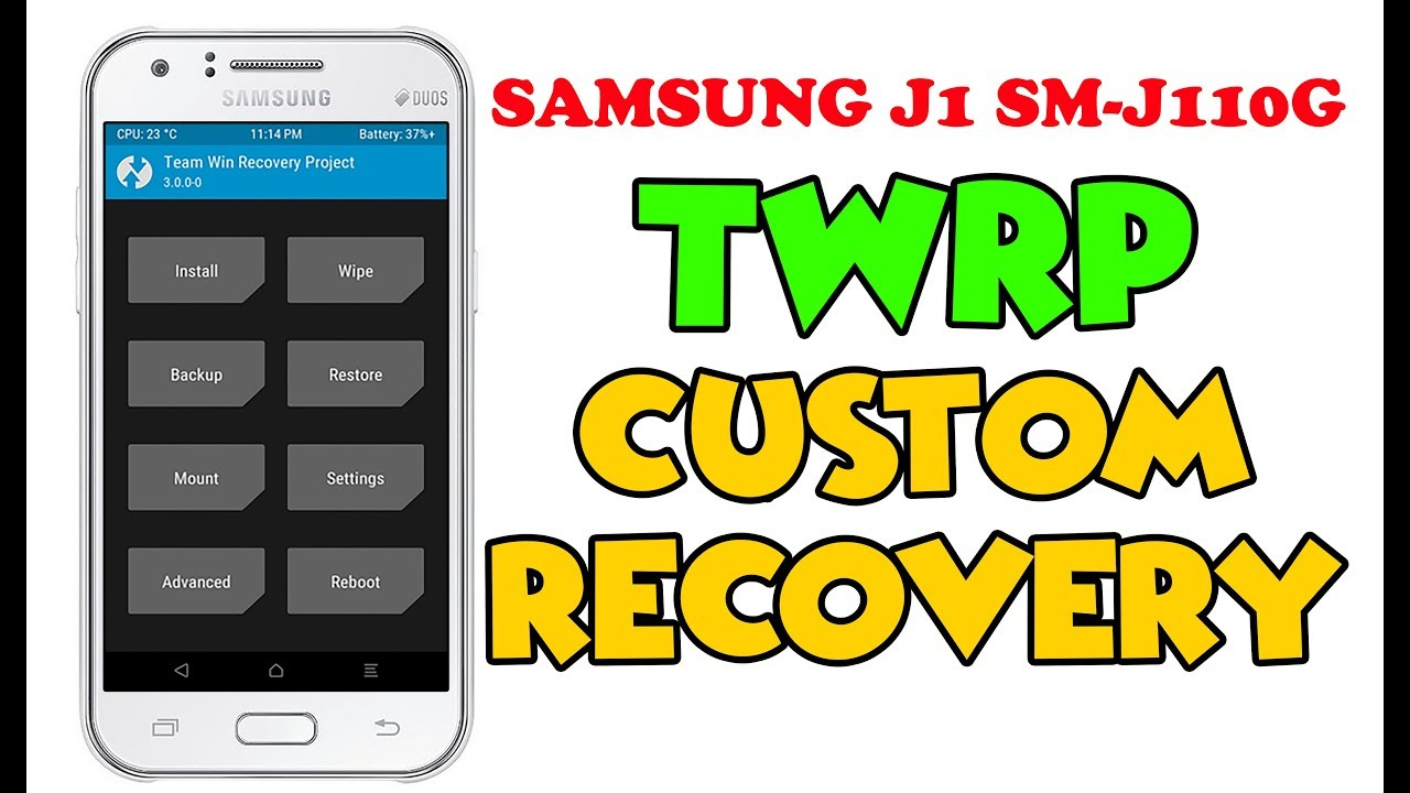 Install Custom Recovery In Samsung Galaxy J1 Ace SM J110G