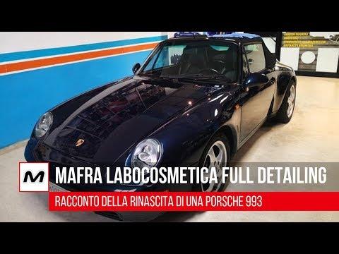 Mafra #Labocosmetica full detailing   Come rinasce una Porsche 993