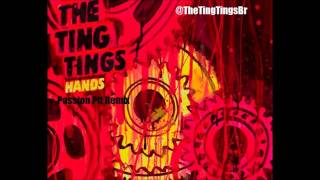 Play Hands (Passion Pit Remix)