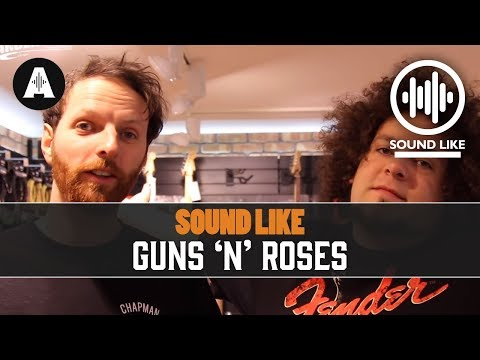 Sound Like Guns 'N' Roses – Without Busting The Bank