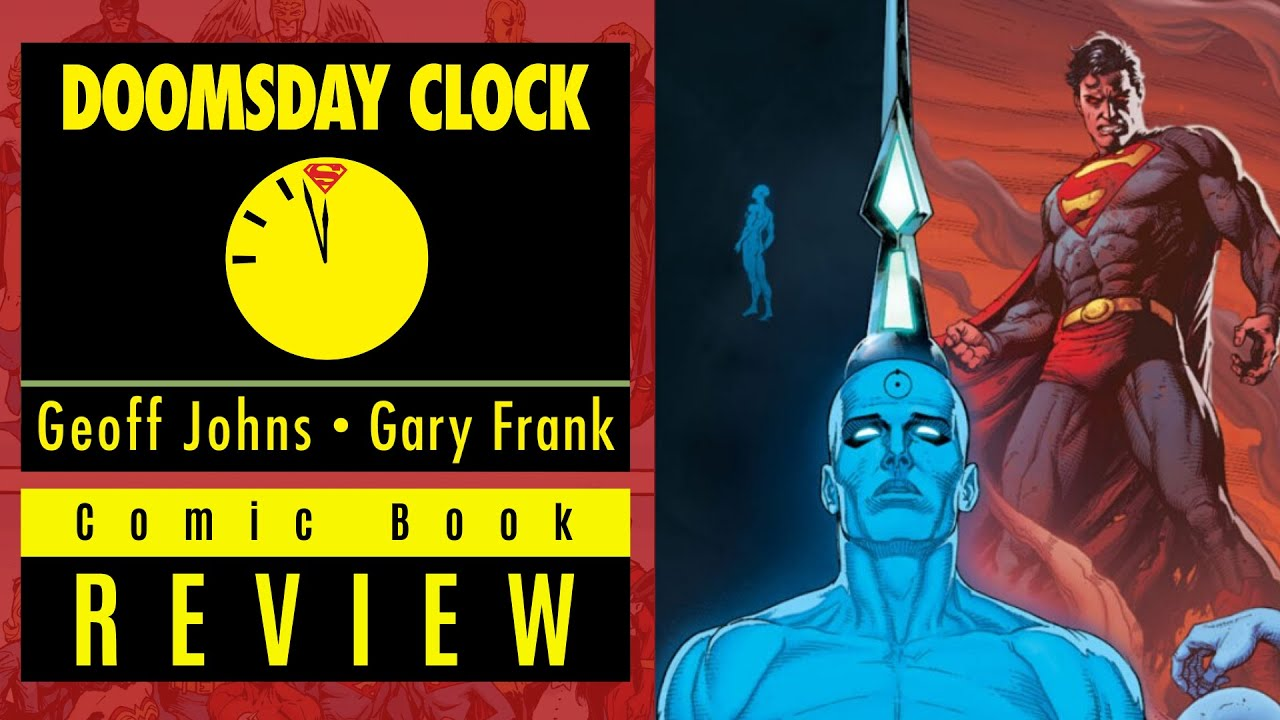 Doomsday Clock 12 Review Video Superman V Dr Manhattan Youtube