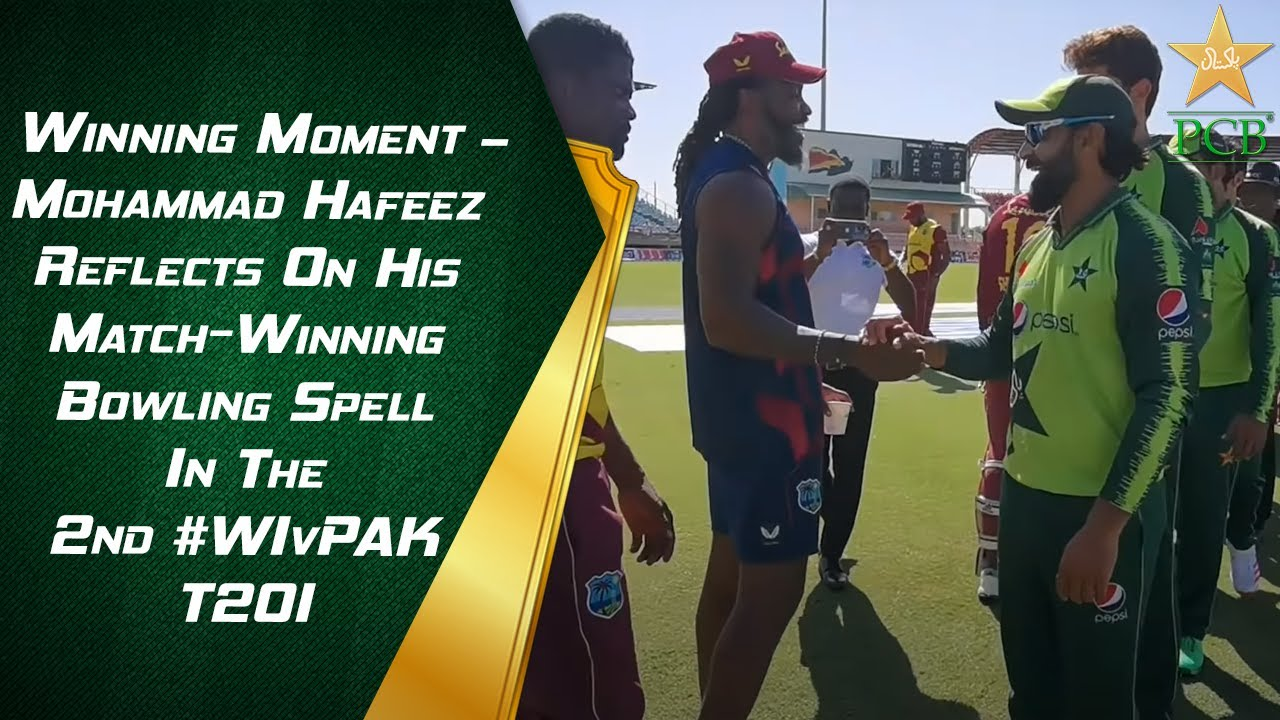 Winning Moment - Mohammad Hafeez Reflects On His Match-Winning Bowling Spell In The 2nd #WIvPAK T20I