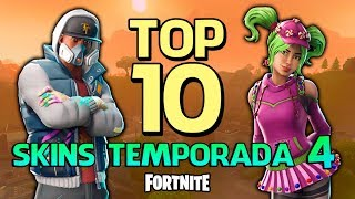 FORTNITE-TOP 10 PIELES DE TEMPORADA 4!