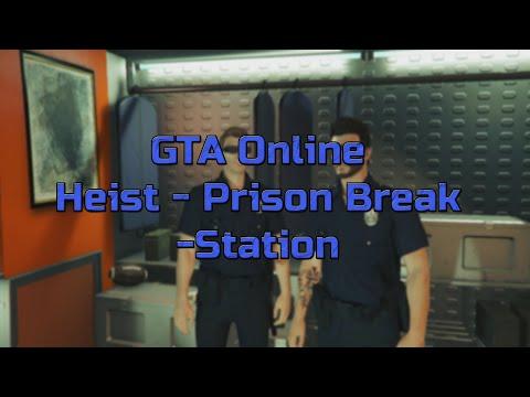 GTA Online - Heist - Prison Break - Station