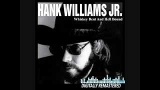 Hank Williams Jr- Whiskey Bent and Hellbound