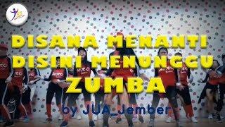 Di Sana Menanti Di Sini Menunggu  - Via Vallen / Zumba Dangdut / Choreo By Zin JUA_Jember