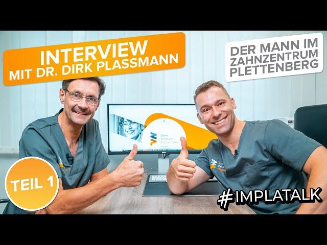 Zahnzentrum Plettenberg - Das Interview mit Dr. Dirk Plassmann - Privat / Beruf / Zukunft