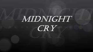 Midnight Cry 2