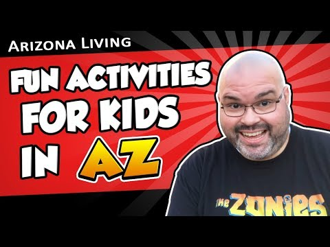 Fun Activities for Kids in Arizona | Living in Phoenix Arizona (2018)