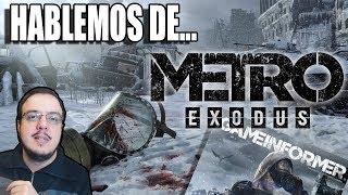 HABLEMOS DE METRO EXODUS: LA INFO DE GAMEINFORMER