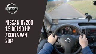 Nissan Nv200 1,5 dCi 90 HP 2014 VAN acenta | Day POV | Test Drive #5 EWcars