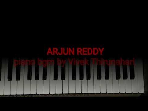 Arjun reddy heart touching bgm piano cover by vivek Thirunahari   Vijay Deverakonda  Shalini Radhan
