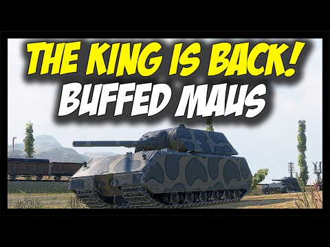 ► MAUS - The King Is Back, 9.17.1 Buffs! - World of Tanks Maus Gameplay