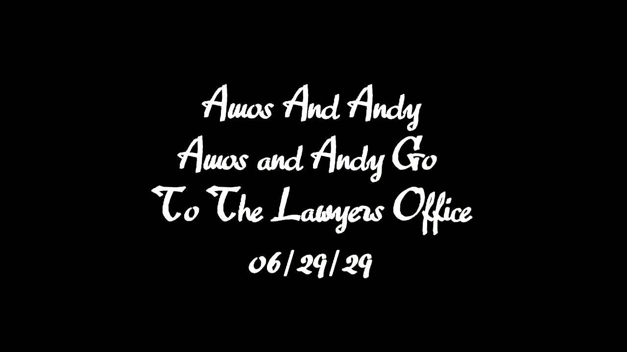 Amos and Andy \'Go To The Lawyers Office\' Old Time Radio - YouTube
