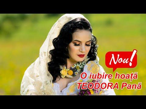 Teodora Pana - O iubire hoață ❤ (Official Video) NOU