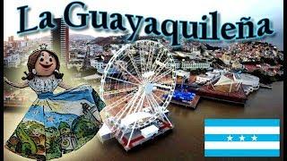 La Guayaquileña | 2018 (con letra) #Guayaquil