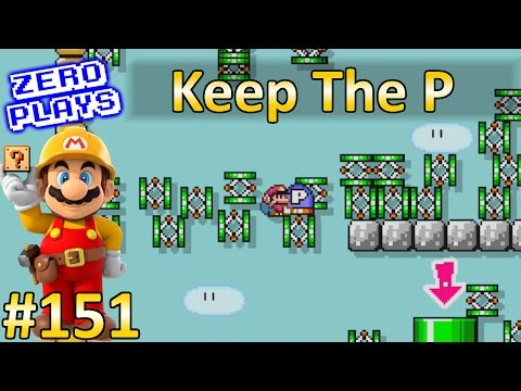 Keep The P | Super Mario Maker Part 151