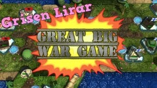 Grisen Lirar Great Big War Game #1