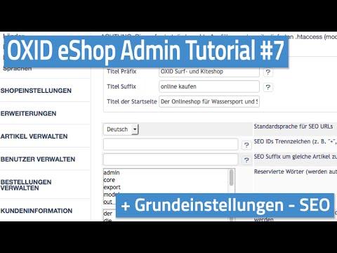 Oxid eShop Admin Tutorial #07 - Grundeinstellungen - SEO