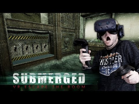 SOLVE PUZZLES BEFORE DROWNING! | Submerged VR Escape The Room Gameplay (HTC Vive Virtual Reality)
