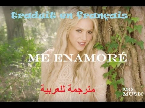 Shakira - Me Enamoré (مترجمة للعربية ) , français
