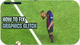 Download Fix Pes2019 Graphics Problem 100 Real Solution MP3