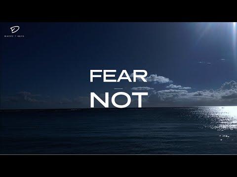 Do NOT Fear: 1 Hour Prayer Instrumental | Christian Meditation Music | Instrumental Worship Music