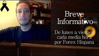 Breve Informativo - Noticias Forex del 30 de Agosto 2018