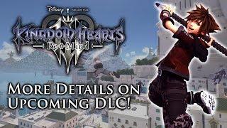 Kingdom Hearts 3 - Nomura Shares More Details On ReMIND DLC
