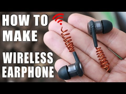 How to make Wireless Earphones