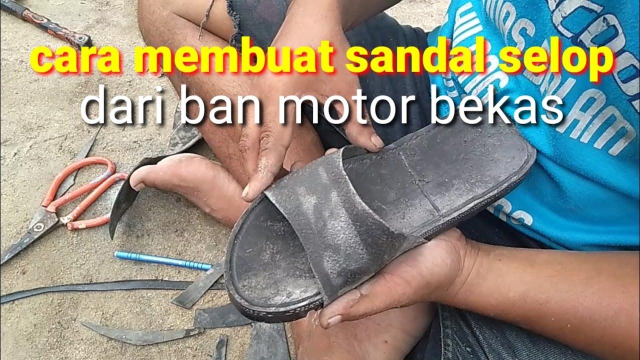 Ban Sepeda Motor Di Buat Sandal Youtube