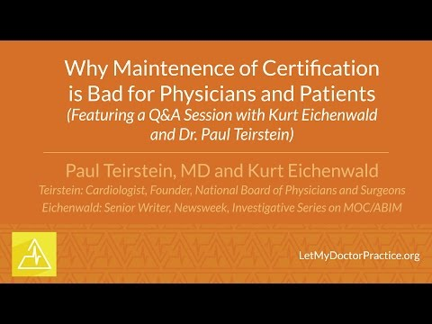 Why Maintenance of Certification is Bad for Physicians and Patients
