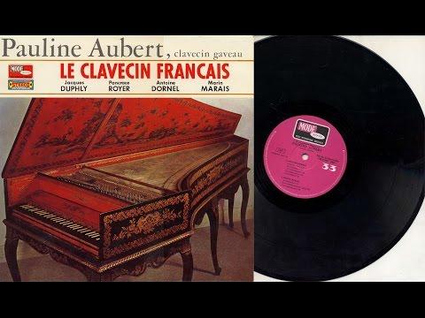 Pauline Aubert (harpsichord) 'Le Clavecin Français' Duphly Royer Dornel Marais