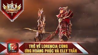 MU Strongest -VNG: Trở lại Lorencia cùng Ưng Hoàng Phúc và Elly Trần