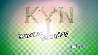 KYN - Preview Gameplay