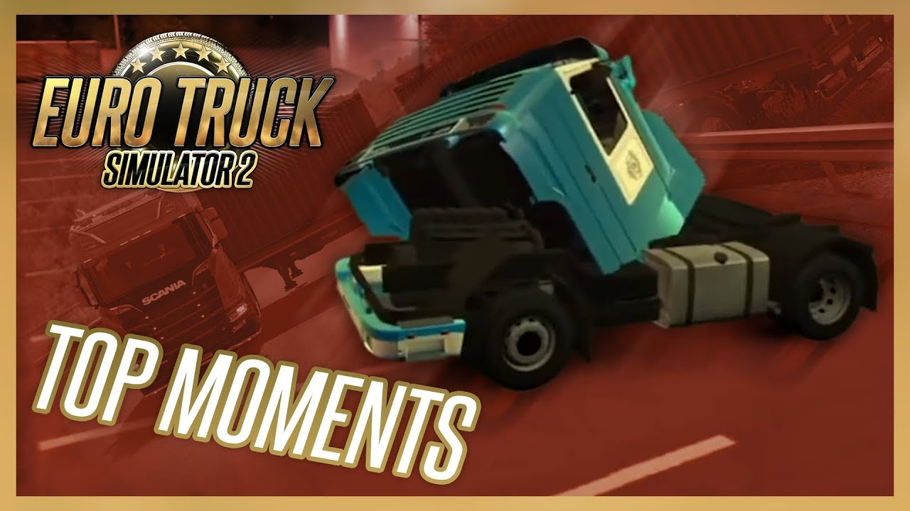 Euro Truck Simulator 2: Top Moments!