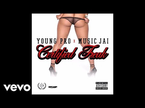 Young Pro - Certified Freak (Audio) ft. Musiq Jai