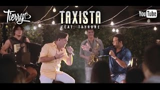 Tierry -Taxista (Feat. Tayrone)