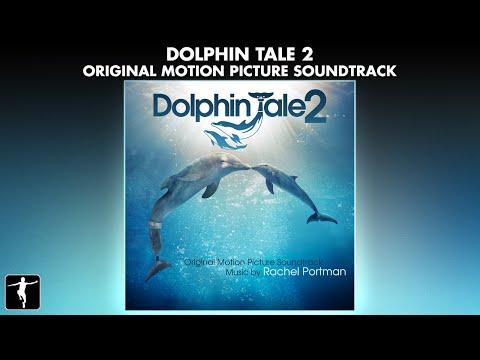Dolphin Tale 2 Soundtrack - Rachel Portman - Official Album Preview
